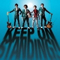 KEEP ON STANDING!! [CD+DVD]<初回盤>