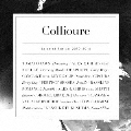 Collioure Selected Remixes 2010 - 2014