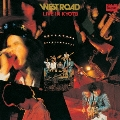 WEST ROAD LIVE IN KYOTO<完全限定生産盤>