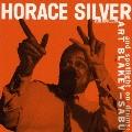 ホレス・シルヴァー・トリオ&アート・ブレイキー、サブー +4<生産限定盤>