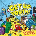 GET UP YOUTH!<通常盤>