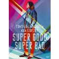 TOMOHISA YAMASHITA ASIA TOUR 2011 SUPER GOOD SUPER BAD [2DVD+16Pブックレット]<通常盤>