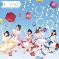 Fight on! [CD+DVD]<初回限定盤>