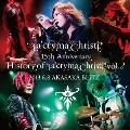 La'cryma Christi 15th Anniversary Live History of La'cryma Christi Vol.2 2013.6.8 AKASAKA BLITZ