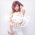 Nothing (Type-A) [CD+DVD]