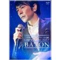 Concert Tour 2017 BATON<初回限定版>