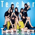 Teacher Teacher <Type D> [CD+DVD]<初回限定盤>