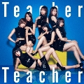 Teacher Teacher <Type B> [CD+DVD]<初回限定盤>