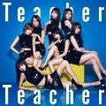 Teacher Teacher <Type B> [CD+DVD]<初回限定盤>