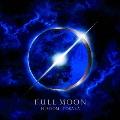 FULL MOON [CD+DVD+スマプラ付]<通常盤>