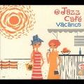 @ Jazz Cafe Vacances