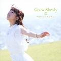 Grow Slowly [CD+DVD]<初回限定盤>