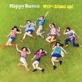 明日へ Stand up! (Type-A)