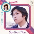 So-You-Mon [CD+DVD]<初回限定盤B>