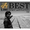 卍LINE BEST [2CD+DVD]