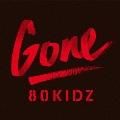 Gone EP<初回限定生産盤>