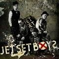JET SET BOYS