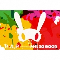 FEEL SO GOOD [CD+GOODS]<数量限定盤>