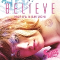 BELIEVE [CD+スマプラ付]<通常盤/CUTIE HONEY -TEARS-盤>
