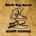 MELODIC HARDCORE