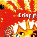Crispy!<完全受注限定生産盤>