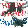 ルビー・ブラフ・スイングス<完全限定生産盤>