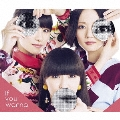 If you wanna [CD+DVD]<初回限定盤>