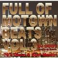 Full of Motown Beats Vol.3 - 70's Disco & Soul Music