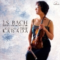 J.S.バッハ:無伴奏ヴァイオリン・ソナタとパルティータ BWV 1004-1006