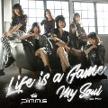 Life is a Game/My Soul (Gekiヤ ver./タイプD)