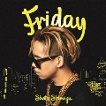 Friday [CD+DVD]<初回生産限定盤>