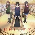 UNLOCK [CD+DVD]<アニメ盤>