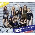 BDZ [CD+DVD+ブックレット]<初回限定盤B> CD