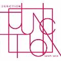 JUNCTION [CD+Blu-ray Disc]<CD+Blu-ray盤>