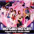 NO GIRL NO CRY [CD+Blu-ray Disc]