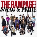 SWAG & PRIDE [CD+DVD]