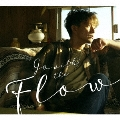 Go with the Flow [CD+DVD]<初回限定盤B>