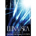 LUNA SEA LIVE TOUR 2012-2013 The End of the Dream at 日本武道館<期間限定盤>