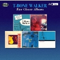 FIVE CLASSIC ALBUMS (CLASSICS IN JAZZ / SINGS THE BLUES / T-BONE BLUES / SINGING THE BLUES / I GET