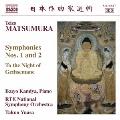 松村禎三: 交響曲第1番・第2番・ゲッセマネの夜