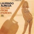 ギター・フロム・イパネマ<限定盤>