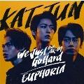 We Just Go Hard feat.AK-69/EUPHORIA [CD+Blu-ray Disc+ブックレット]<初回限定盤1>
