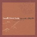 "SMALL TOWN TALK~""アコースティック・ライフ""カバーズ~"