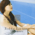 Feel the Jazz breeze