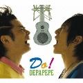 Do! [CD+ピック]<初回生産限定盤>