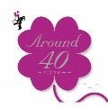 Around40 ~バラフォー~