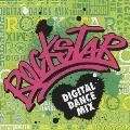 ロックスター -デジタル・ダンス・ミックス-