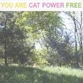 Cat Power/ユー・アー・フリー [BGJ-10022]