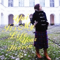 It's My Life / Your Heaven [CD+DVD]<初回生産限定盤>