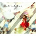 Your Best Friend [CD+DVD]<初回限定盤>